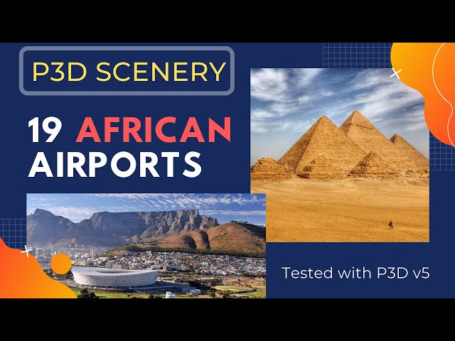 19 AFRICAN airports for P3D & FSX