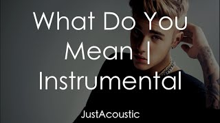 What Do You Mean - Justin Bieber (Acoustic Instrumental)