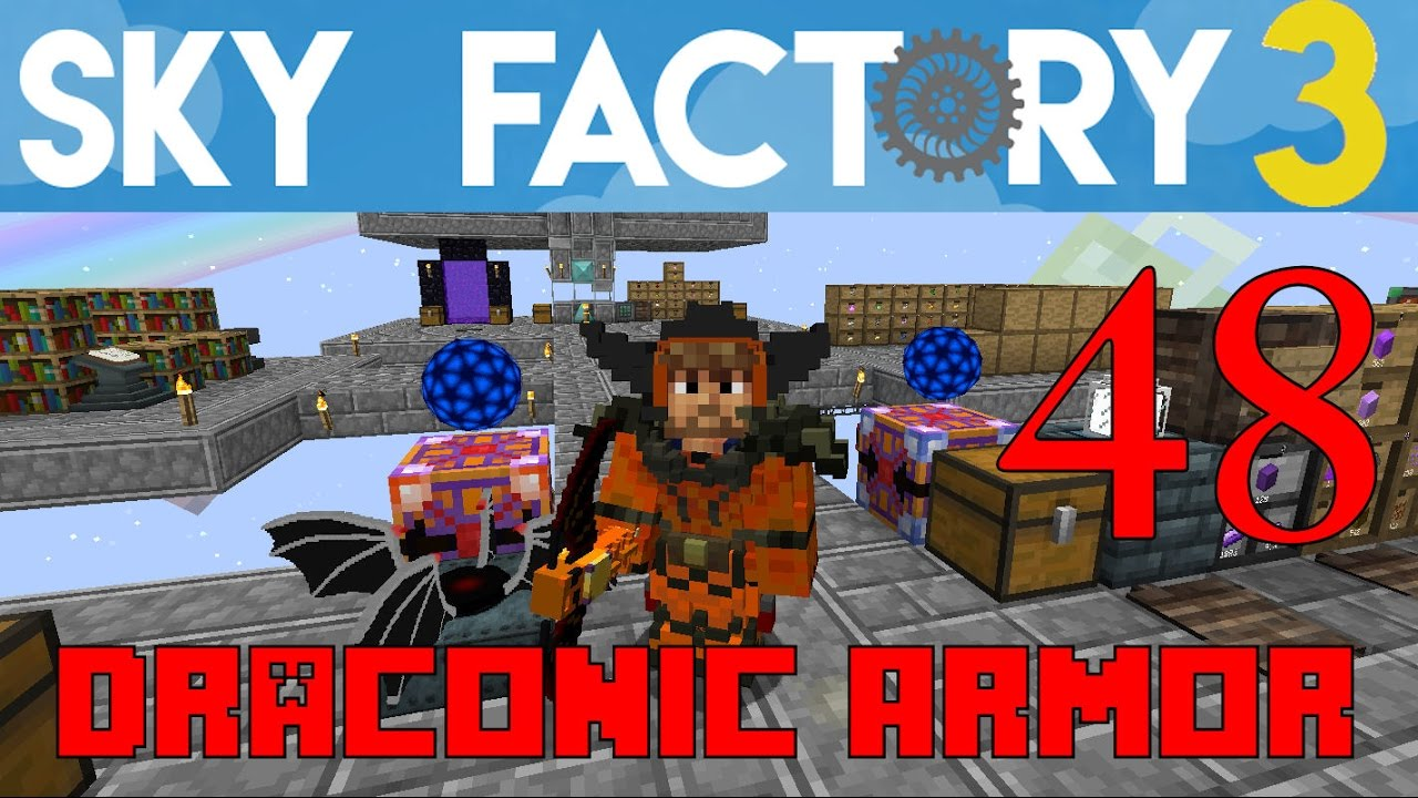Ep 48 / Draconic Armor and Tools / Sky Factory 3 0 / FTB / Minecraft /  Tutorial