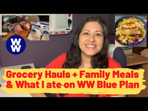 grocery-hauls-family-meals-&-what-i-ate-on-ww-blue-plan