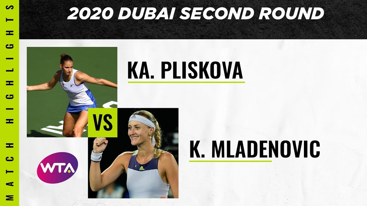 Karolina Pliskova vs. Kristina Mladenovic | 2020 Dubai Second Round | WTA Highlights