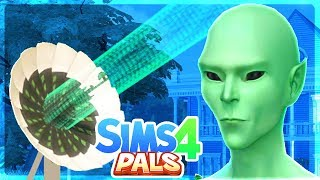 THE PALS CALL ALIENS!! - Sims 4 Pals