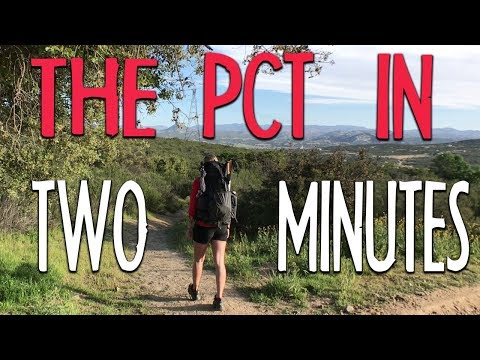 The Pacific Crest Trail in Two Minutes