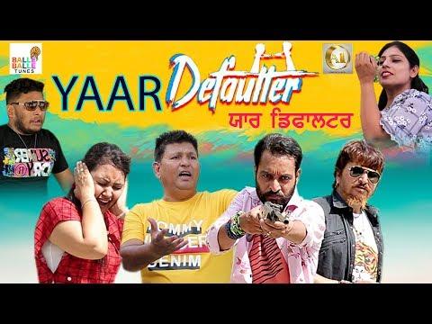 Latest Punjabi Movies 2019   Yaar Defaultr   Punjabi Funny Movies   Balle Balle Tune Comedy Movies