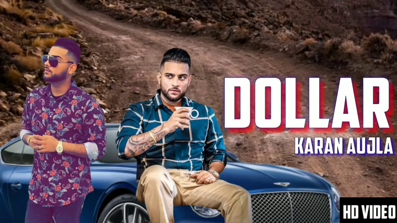 Dollar (Full Video)  Karan Aujla  | Latest Punjabi Songs 2020