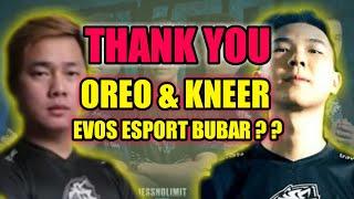 THANK YOU OREO amp KNEER EVOS ESPORT BUBAR