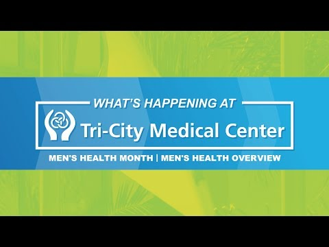 Men's Health Month - Seg. 1 - What's Happening at Tri-City Medical Center