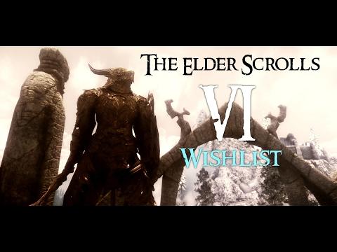 The ELDER SCROLLS VI Wishlist - TES Formula #10