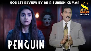Penguin Movie review [Honest Review} by Dr.R.Suresh Kumar [Sun TV] - The Stager Television