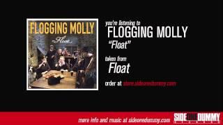 Download lagu Flogging Molly - Float