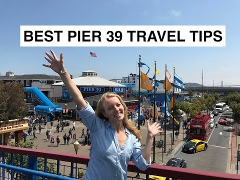 San Francisco Travel Tips - A Guide to PIER 39