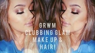 GRWM - Clubbing Glam! Make Up & Hair | Rachel Leary