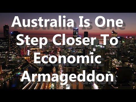 Australia Is One Step Closer To Economic Armageddon