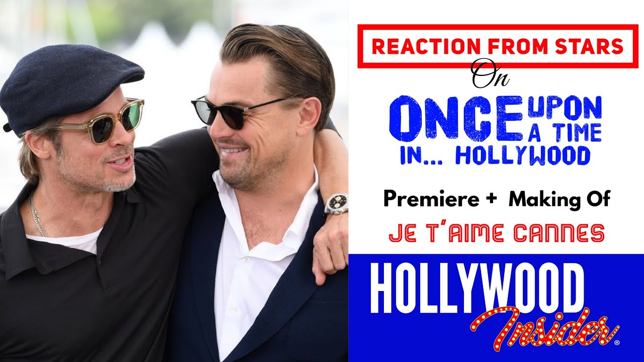cb6b49d18576 Watch: Reaction From Stars On The Making Of Once Upon A Time In ...