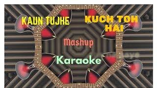 Kaun Tujhe | Kuch To Hai | Gaurav Pratham | Karaoke Cover