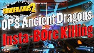 borderlands 2   op8 ancient dragons insta b0re killing