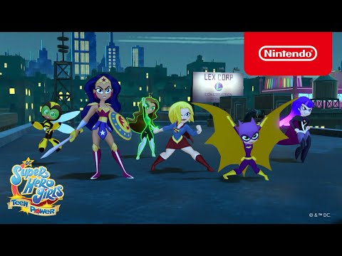 DC Super Hero Girls: Teen Power Overview Trailer – Nintendo Switch