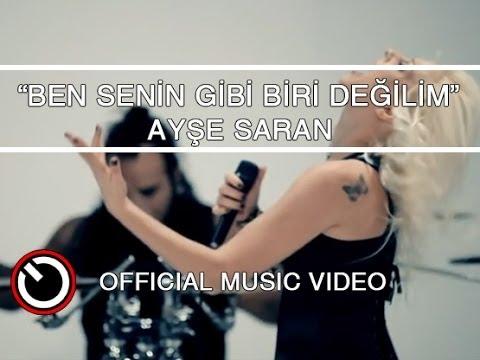 Ayşe Saran - Ben Senin Gibi Biri Değilim