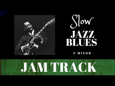 Slow Jazz Blues // Backing Jam Track (Fm)