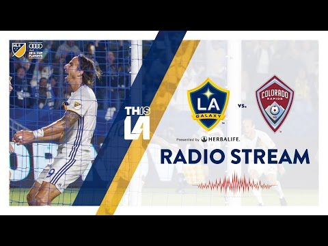 LIVE RADIO: LA Galaxy vs. Colorado Rapids | Western Conference Semifinals | October 30, 2016