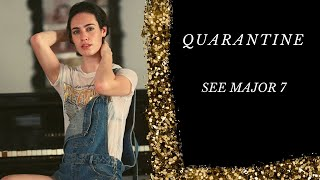 Quarantine- Original Covid-19 song by See Major 7