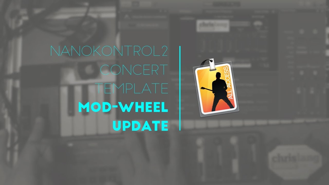 Mod Wheel Update for MainStage Nanokontrol2 Concert Template