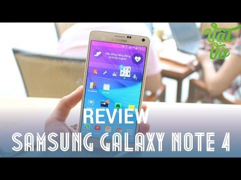 [Review dạo] Review Samsung Galaxy Note 4 - Mở ra chương mới cho dòng Galaxy