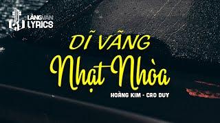 Dĩ Vãng Nhạt Nhòa : Hoàng Kim - Cao Huy