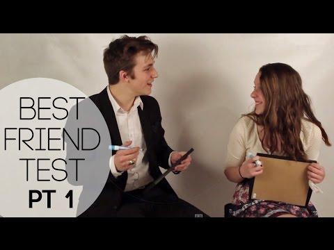 BEST FRIEND TEST - PT 1