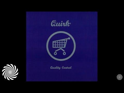 Quirk - Quality Control [FULL ALBUM]