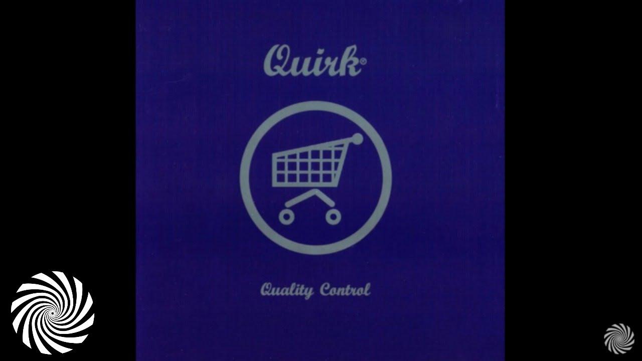 Download Quirk - Quality Control [FULL ALBUM]