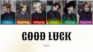 [DL] Beast (비스트) - Good Luck (Color Coded Lyrics Han/Rom/Eng…