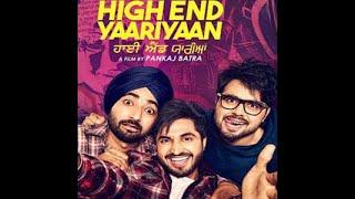 High End Yaariyan  Punjabi movie 720p HDTV Ninja,Jassi gill, Ranjeet Bawa,  Gurnam bhullar