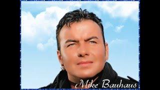 Mike Bauhaus Wo bist Du