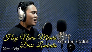 Download Nona Manis Lembata (Wanted Gokil) Cover : Fery
