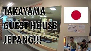 Gambar cover TAKAYAMA GUEST HOUSE JEPANG!!!