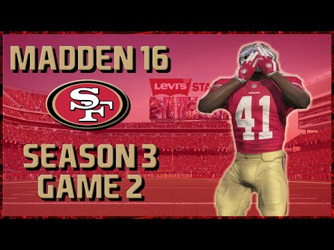 Madden 16 Franchise: San Francisco 49ers | Year 3, Game 2 vs Eagles