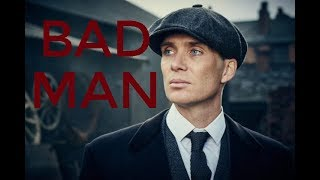 Peaky Blinders-Bad Man