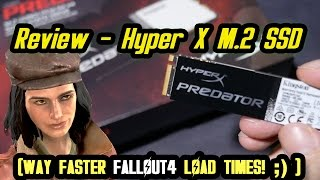 Review: Hyper X M.2 SSD - WAY faster Fallout 4 Load times ;)