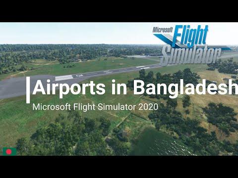 Flight Simulator 2020 All Airports in Bangladesh