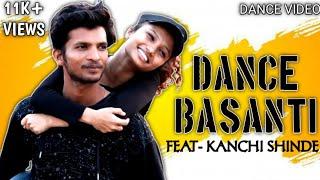 Dance basanti choreography raju shaikh feat.kanchi shinde