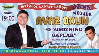 Video Avaz Oxun - O'zimizni gaplar nomli konsert dasturi 2015 download MP3, 3GP, MP4, WEBM, AVI, FLV Maret 2018