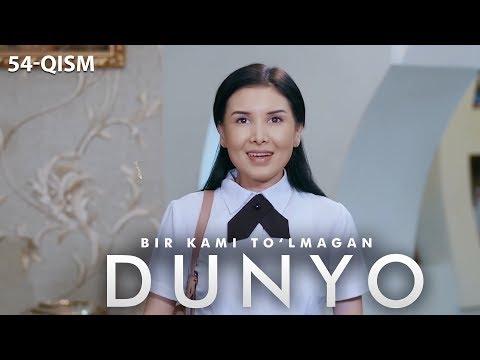 Bir kami to'lmagan dunyo (o'zbek serial) | Бир ками тўлмаган дунё (узбек сериал) 54-qism