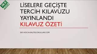 LİSE TERCİHLERİ NASIL YAPILACAK, KILAVUZ ÖZETİ (DETAYLI-ÖRNEKLİ)