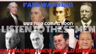 FAIR WARNING! WW3, NWO, COMING SOON.