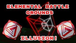 [Illusion!] Elemental Battlegrounds Roblox!