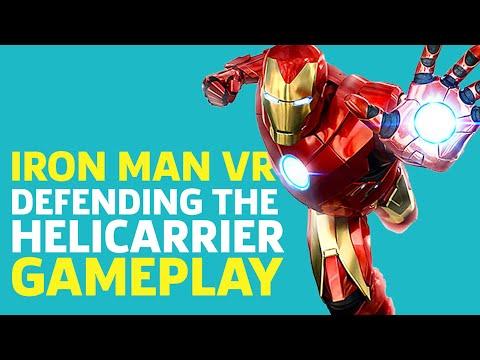 Iron Man VR Gameplay - Defending The Helicarrier