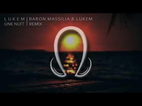 Lukem - Une Nuit (Baron Massilia & Lukem Remix)