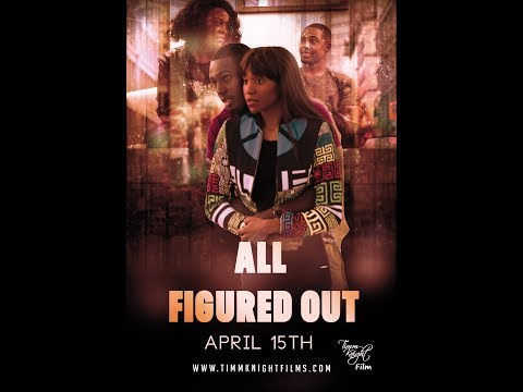 ALL FIGURED OUT(Short Film) Urban Drama