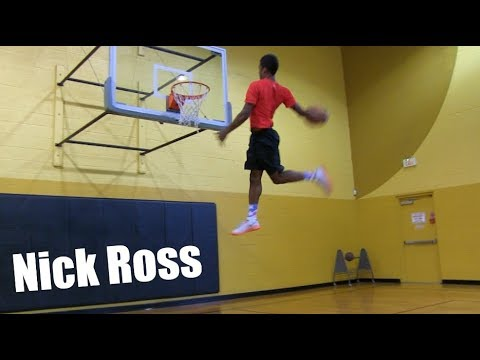 Nick Ross Has HOPS!! Sick Dunkademics Dunk Mixtape!